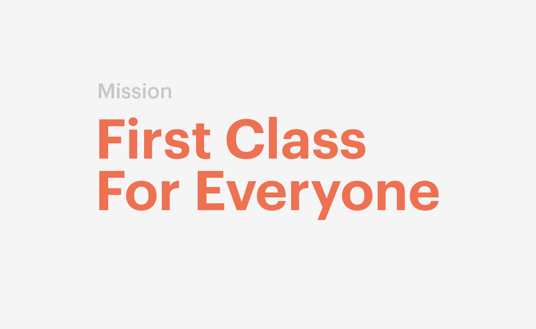 First Class For Everyone